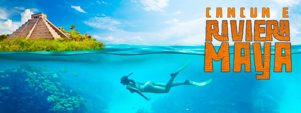 Cancun e Riviera Maya